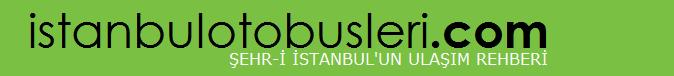 İstanbulOtobüsleri .Com – İstanbul Otobüs Saatleri ve Fiyatları